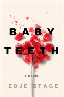 Book Review: BABY TEETH by Zoje Stage